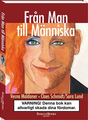 Boken Från Man Till Människa - SaraClaes / SaraClaes / Claes Schmidt